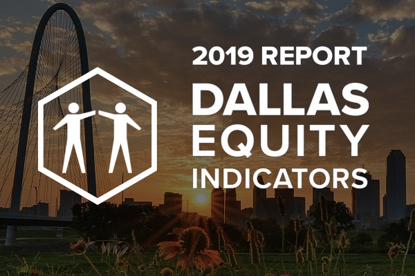 Dallas Equality Indicators Report