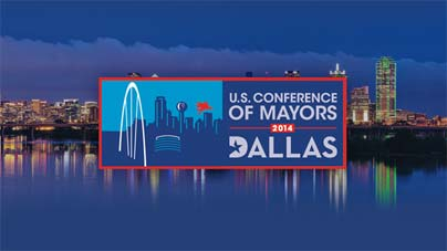 US Confreence of Mayors - Dallas 2014